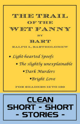 The Trail of the Wet Fanny (Paperback)