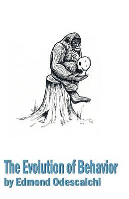 The Evolution of Behavior (Paperback)