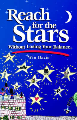 Reach for the Stars Without Losing Your Balance (Paperback)