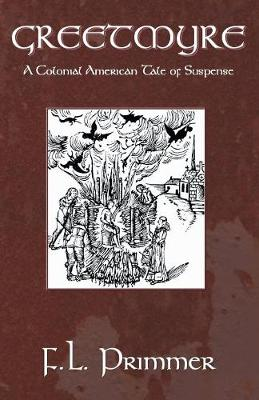 Greetmyre: A Colonial American Tale of Suspense (Paperback)