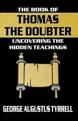 The Book of Thomas the Doubter: Uncovering the Hidden Teachings (Paperback)