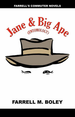 Jane & the Big Ape/Rails West of Feisty (Paperback)