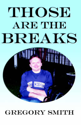 Those Are the Breaks (Paperback)