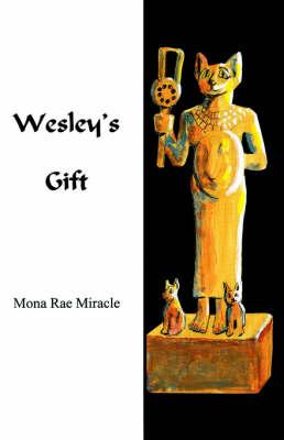 Wesley's Gift (Paperback)