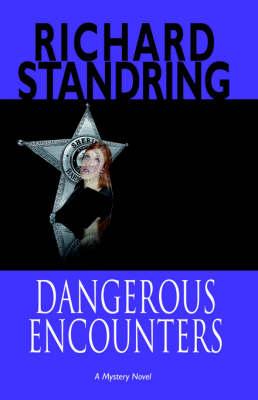 Dangerous Encounters (Paperback)