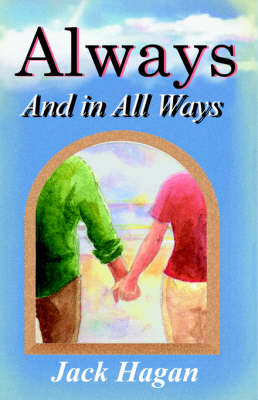 Always and In All Ways (Paperback)
