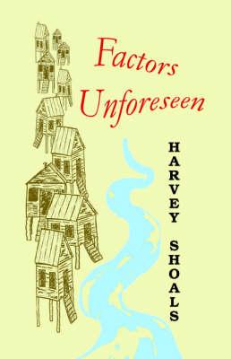 Factors Unforeseen (Paperback)