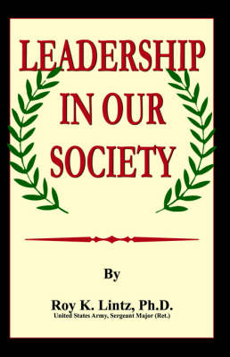 Leadership in Our Society (Paperback)