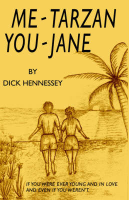 Me Tarzan - You Jane (Paperback)