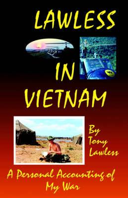 Lawless in Vietnam (Paperback)