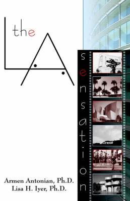 The L.A. Sensation (AKA The LA Sensation) (Paperback)