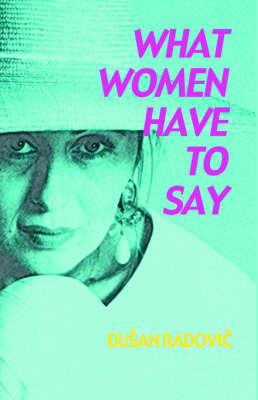 What Women Have to Say (Paperback)