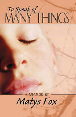 To Speak of Many Things (Paperback)