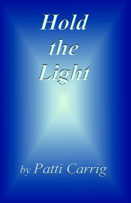 Hold the Light (Paperback)