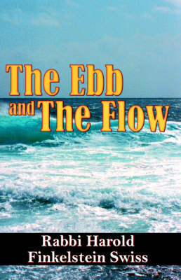 The Ebb and the Flow (Paperback)