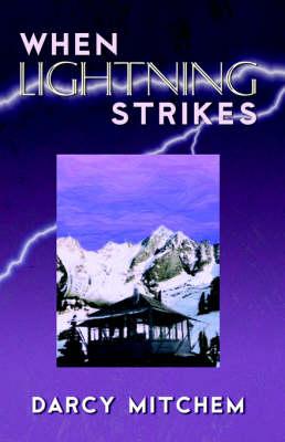 When Lightning Strikes (Paperback)