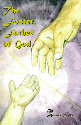 The Foster Father of God (Paperback)