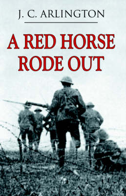 A Red Horse Rode Out (Paperback)