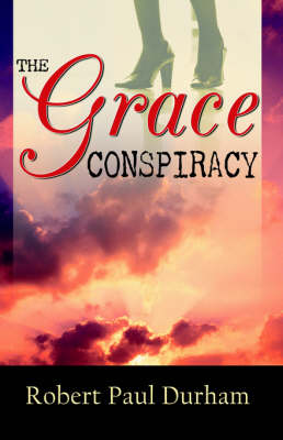 The Grace Conspiracy (Paperback)