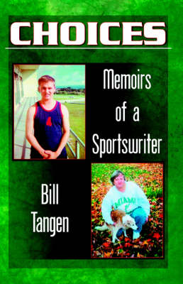 Choices.Memoirs of a Sportswriter (Paperback)