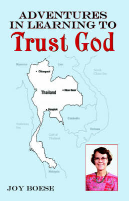 Adventures in Learning to Trust God (Paperback)