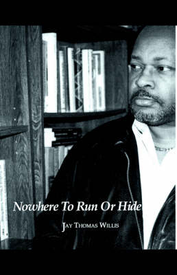 Nowhere to Run or Hide (Paperback)