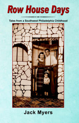 Row House Days: Tales from a Southwest Philadelphia Childhood (Paperback)