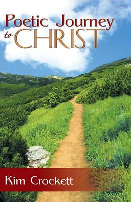 Poetic Journey to Christ (Paperback)