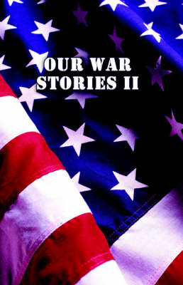 Our War Stories II (Paperback)