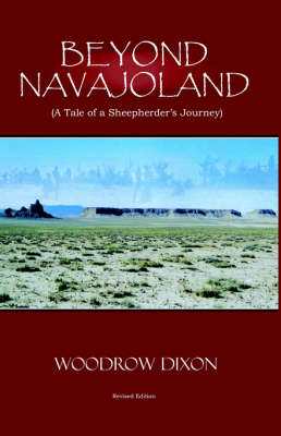 Beyond Navajoland: A Tale of a Sheepherder's Journey (Paperback)
