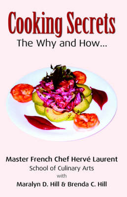 Cooking Secrets: The Why and How (Paperback)