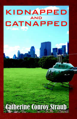 Kidnapped and Catnipped (Paperback)