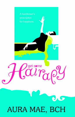 Get Some Hairapy (Paperback)