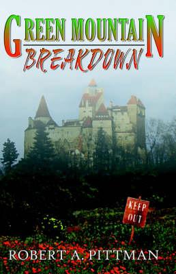 Green Mountain Breakdown (Paperback)