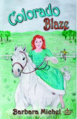 Colorado Blaze (Paperback)