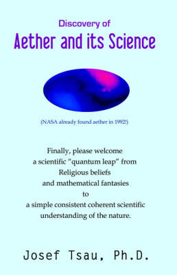 Discovery of Aether and Its Science (Paperback)