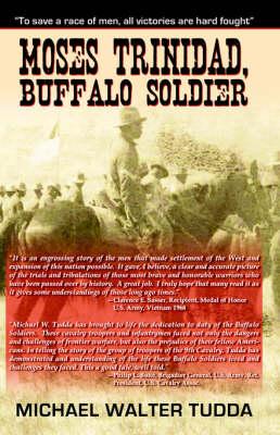 Moses Trinidad Buffalo Soldier (Paperback)
