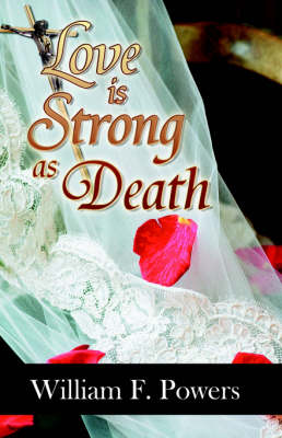 Love Is Strong as Death (Paperback)