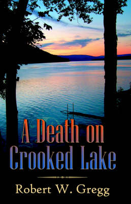 A Death on Crooked Lake (Paperback)