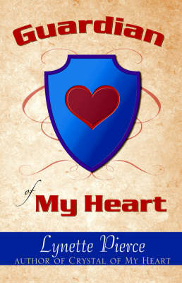 Guardian of My Heart (Paperback)