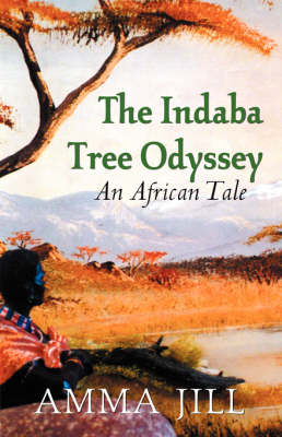 The Indaba Tree Odyssey: An African Tale (Paperback)