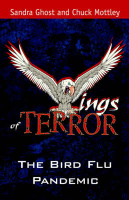 Wings of Terror: The Bird Flu Pandemic (Paperback)