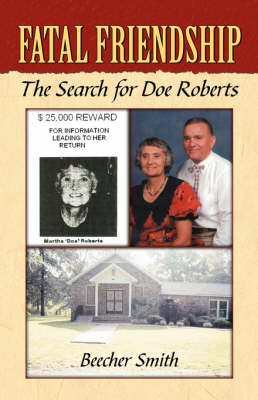 Fatal Friendship: The Search for Doe Roberts (Paperback)
