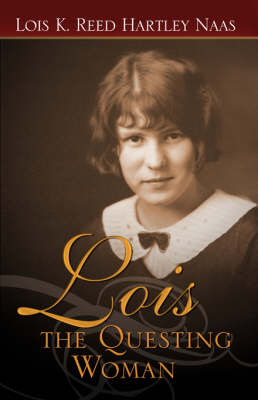 Lois: The Questing Woman (Paperback)