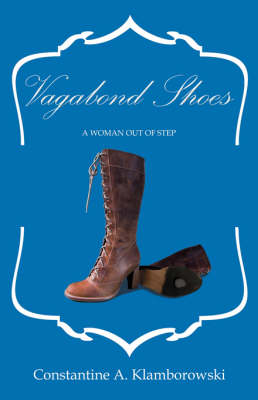 Vagabond Shoes: A Woman Out of Step (Paperback)