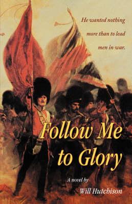 Follow Me to Glory (Paperback)