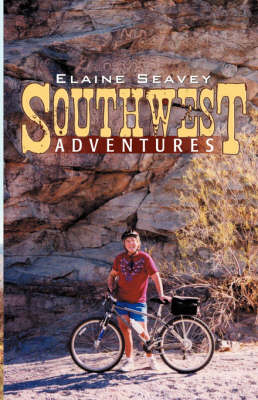 Southwest Adventures (Paperback)