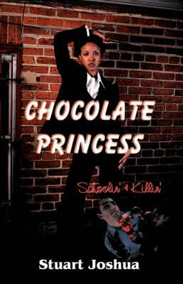 Chocolate Princess: Schoolin' and Killin' (Paperback)