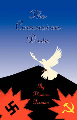 The Caucasian Dove (Paperback)