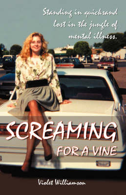 Screaming for a Vine (Paperback)